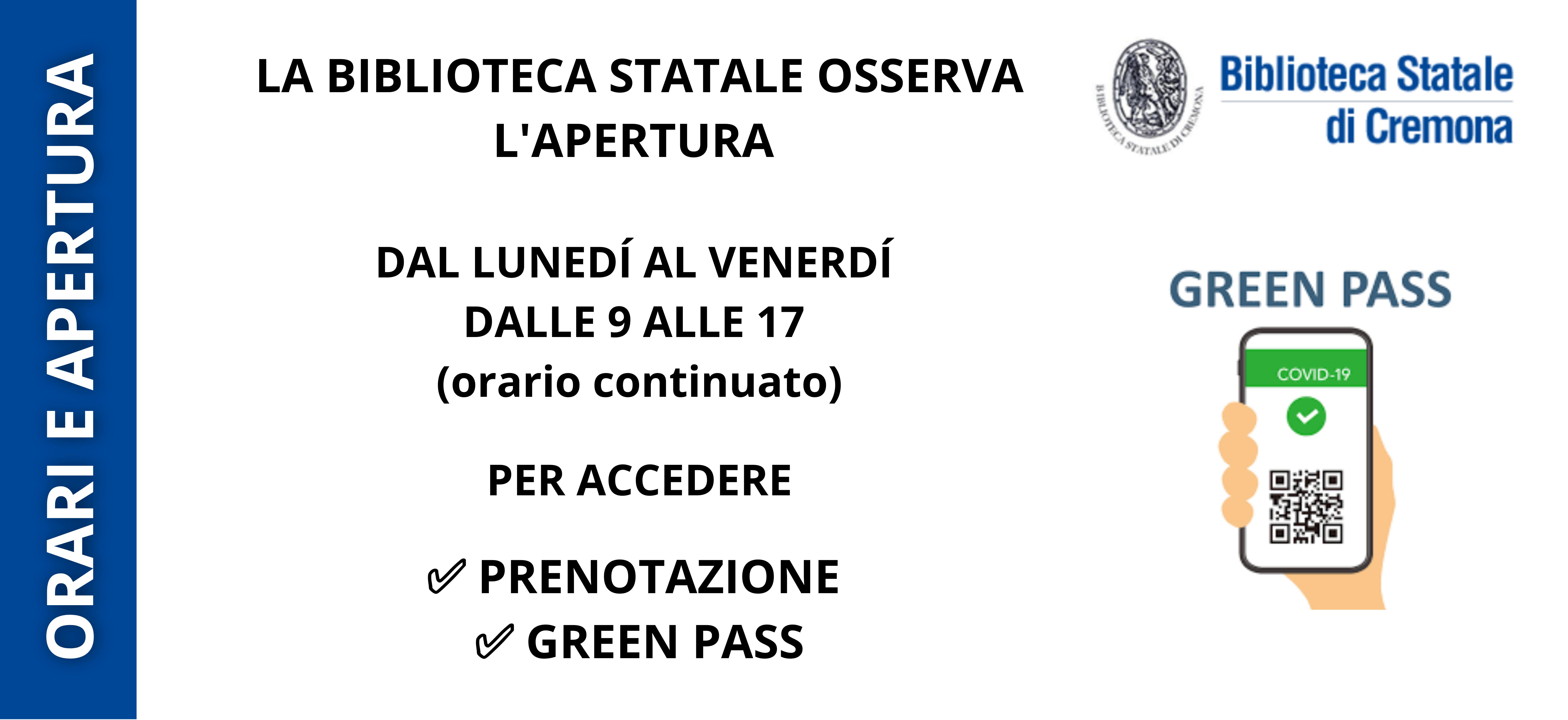 La Biblioteca Statale di Cremona riapre al pubblico dal 17/8. Acceso su prenotazione tramite piattaforma biblio.prenotime e con green pass